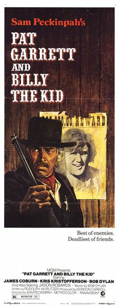 Pat Garrett And Billy The Kid...with an amazing bob Dylan score