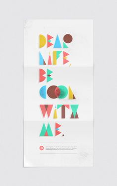 'Dear life, be cool with me' - alphabet by Joao Ricardo Machado