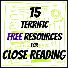 Interactive, repetitive, THOROUGH-15 terrific resources for close reading