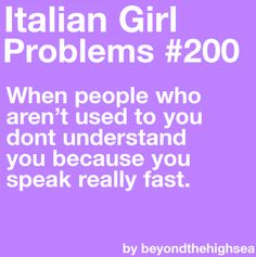 """""""Vell"""" and """"zhe"""" are common problems who think I just have an Italian accent. Italian People, Italian Life, Italian Girls, Italian Memes, Italian Quotes, Italian Girl Problems, Verona, Mafia, Learning Italian"""