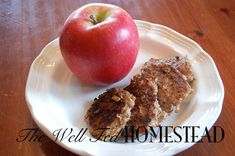 """Chicken Apple Sausage Patties from """"The Well Fed Homestead'."""