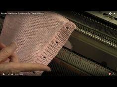 Вязание с полотна планки с петлями резинкой.  Ribbed Horizontal Buttonhole By Diana Sullivan - YouTube