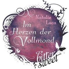 Ka - Sa`s Buchfinder: [Kurz-Rezension] Im Herzen der Vollmond - Natalie ...