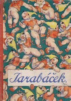 Jarabáček, napsal Josef Kubička, ilustrace Marie Fischerová Kvěchová Vintage Paper, Czech Republic, Animation, Drawing, My Favorite Things, Children, Projects, Art, Xmas