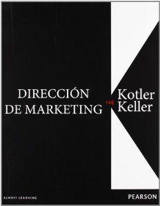 Dirección de marketing by Philip Kotler; Kevin Lane Keller http://ie.worldcat.org/title/direccion-de-marketing/oclc/829952581referer=brief_results