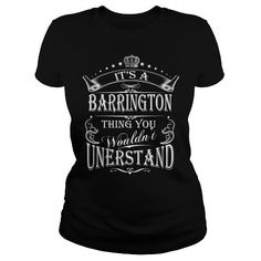Awesome Tee BARRINGTON Its A BARRINGTON Thing You Wounldnt Understand T-Shirts