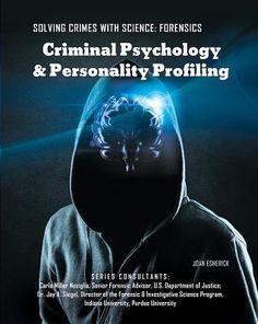 What is criminal psychology? -- The many roles of a criminal psychologist -- The profiler -- Criminal profiling in fiction and history -- Crime-specific profiling -- The dangers, temptations, and limitations of criminal psychology.