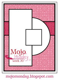 Mojo Monday: Card Sketch #70