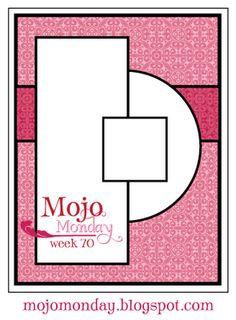 Mojo Monday - The Blog: Mojo Monday Week 70