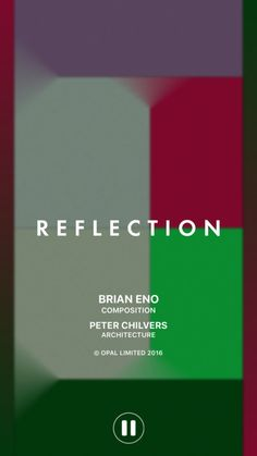 Brian Eno : Reflection by Opal Limited