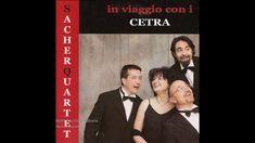 Sacher Quartet - Nella vecchia fattoria (Quartetto Cetra)