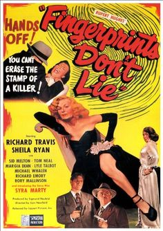 Fingerprints Don't Lie (Lippert, One Sheet X Crime. Starring Richard Travis, Sheila - Available at Sunday Internet Movie Poster. Old Movies, Vintage Movies, Vintage Posters, Good Girl, Classic Movie Posters, Classic Movies, Sheila Ryan, Image Film, Crime Film