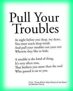 Cute Children's Poem about Troubles and Worries. #bullying. Great for school and classroom activities. common core first 1st grade, second 2nd grade, third 3rd grade reading #ESL