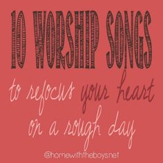 """† ♥ ✞ ♥ †  """"What worship songs do you pull up on those rough days?  ♥✞♥  Ultimately, my rough   days need a perspective change. Worshipping Him and surrendering all does just that for me. It really  can turn a terrible, horrible, no good, very bad day around."""" † ♥ ✞ ♥ †"""