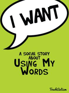 Using My Words, A beginning language app to teach talkingTouch Autism