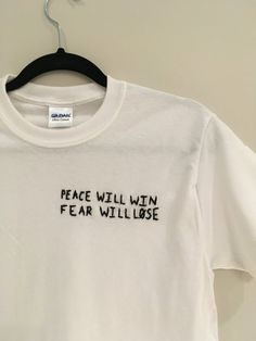 Peace+Will+Win+Fear+Will+Lose+Embroidered+T-Shirt+by+bubblybritany