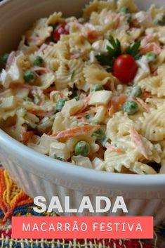 Como fazer salada de macarrão festiva com ingredientes fáceis de encontrar. #salada #saladamacarrao #receitas