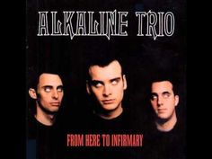 Alkaline Trio - From Here to Infirmary (Full Album 2001) - YouTube