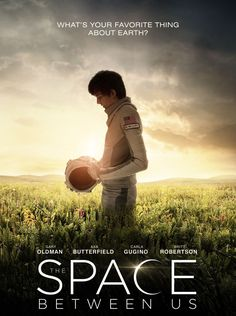 The Space Between Us gets a new trailer | Live for Films