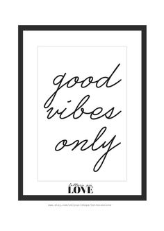 Good Vibes Only Black and White Inspiring by lettersonlove