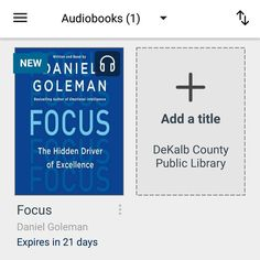 #bookvibes and other book-ish: #FOCUS: THE HIDDEN DRIVER OF #EXCELLENCE by #DanielGoleman on #audiobook via #OverDrive from #dekalbcountypubliclibrary #eBooks | #turnupabook #theresanappforthat #scribesandvibes #bookish #recommendedreads | #dcpldigital