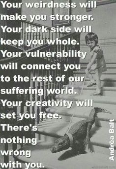Be you. Be free. Today.