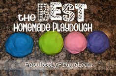The BEST homemade play dough recipe with ingredients you have in your pantry.  Soft and long lasting!  http://fabulesslyfrugal.com/2012/07/the-best-homemade-play-dough-recipe.html