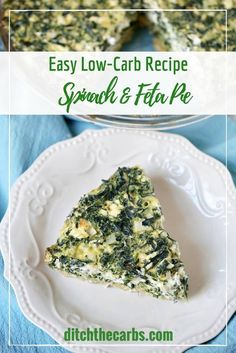 LCHF Spinach and feta pie is such a fabulous dish for the family dinner or cold at picnics and school lunches. It is gluten free, grain free, no added sugar and nutritious with all that spinach and mint. Take a look. | ditchthecarbs.com via @Ditch The Carbs