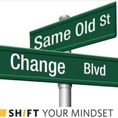 Only YOU can change your direction! K.♥ღ Thought Process, Christmas Time, Mindset, Change, Signs, Advocare, Dementia, Mississippi, Cannabis