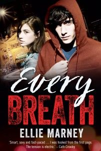 Book Review: Every Breath by Ellie Marney