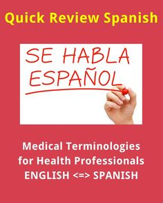 Are you a health professional like a doctor, nurse or medical/nursing student? Check out this list of Medical Terminologies & Phrases for Health Professionals guide. Learn and review on the go! Use Quick Review Spanish Study Notes to help you learn or brush up on the subject quickly. You can use th