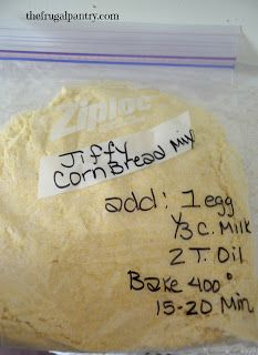 TIP GARDEN: Make Your Own: Jiffy Cornbread Mix. 2/3c flour, 1/2c cornmeal, 3TBsP sugar, 1TBSP baking powder, 1/4 tsp salt. Add 1egg, 1/3c milk, 2 Tbsp oil. Bake 400 15-20 minutes