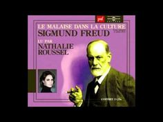 Sigmund Freud - Le malaise dans la culture - YouTube
