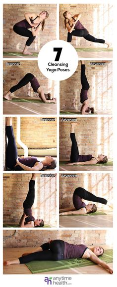 7 Cleansing Yoga Poses to Detoxify Your Bod (From left to right Twisting Chair Pose Twisting Crescent Lunge Dolphin Pose Supported Headstand* Supported Leg Up Wall Pose Leg Up Wall Pose Supported Shoulder Stand Plow Pose* Supine Spinal Twist)