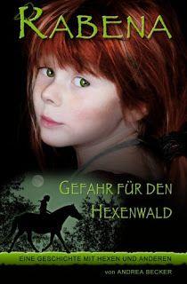 Büchereckerl: Rabena – Gefahr für den Hexenwald