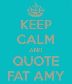 Quote Fat Amy