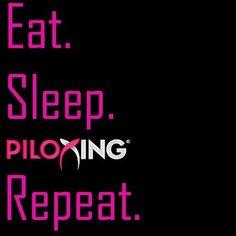 Eat. Sleep. Piloxing.  Repeat :)