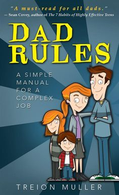 Dad Rules: A Simple Manual for a Complex Job | Parenting on LDSBookstore.com (#CF-9781462110315)