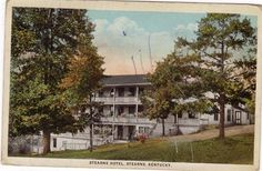 The Old Stearns Hotel in McCreary County Ky