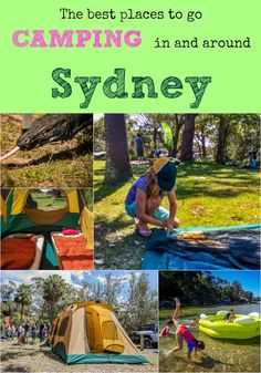 The Best Places To Go Camping In And Around Sydney. Here's a handy list both for people coming to Sydney and for Sydney families looking for great places to camp. Lots of info and more photos on the post. Click through to check it out. Cheers and happy camping.