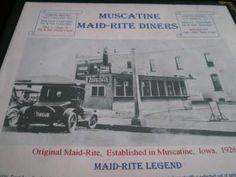 Maid Rite Muscatine, Iowa