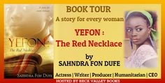 Beck Valley Books: BOOK TOUR & Giveaway - YEFON: The Red Necklace by Sahndra Fon Dufe