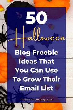 Don't miss out on growing your email list for this spooky holiday. Unlock a ton of ideas (50) that you can use and adjust for your blog niche.