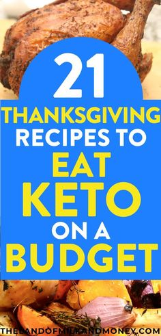 Try these 21 cheap keto Thanksgiving recipes to create a simple, delicious, low-carb dinner menu plan while sticking to a budget this fall holiday season. Keto On A Budget, Dinner On A Budget, Cooking On A Budget, Dinner Ideas, Meal Ideas, Easy Budget, Frugal Meals, Cheap Meals, Budget Meals