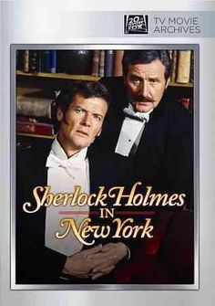 SHERLOCK HOLMES IN NEW YORK is a topnotch TV movie starring Roger Moore (surprisingly effective as Holmes) and Patrick MacNee (an intelligent, compassionate Watson). The Great Detective travels to the