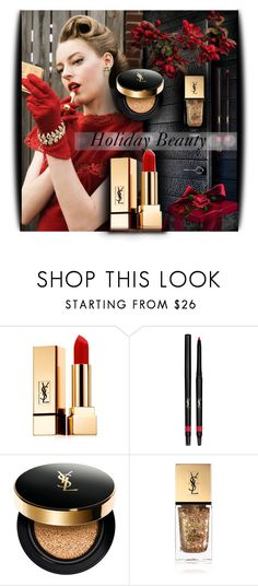 """""""Holiday Makeup"""" by crochetragrug ❤ liked on Polyvore featuring beauty and Yves Saint Laurent"""
