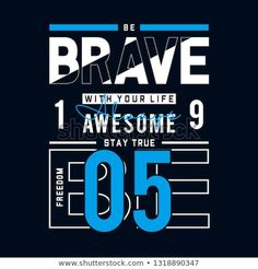 New T-shirt freedom be brave typography t shirt graphic design,vector illustration Household Applian Grafik Design, New T, Apparel Design, Brave, Freedom, About Me Blog, Words, Life, Typographic Poster