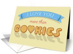I love You more than Cookies card (1469574)