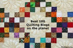 Quilt Blogs Best 100 List. Find Popular Quilting websites and quilting magazines to get free quilt patterns, quilt designs, patchwork quilt patterns, quilt kits,fat quarter quilt patterns,jelly roll quilt patterns,easy quilt patterns,applique patterns,log cabin quilt patterns. Quilt sites every Quilter must read.