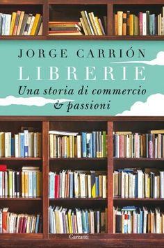 """Jorge Carrión - """"Librerie""""...❄🌷"""
